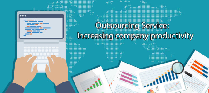 Outsourcing Services: Increasing Company Productivity