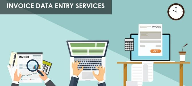 Invoice Data Entry Outsourcing – The Ultimate Need of a Business